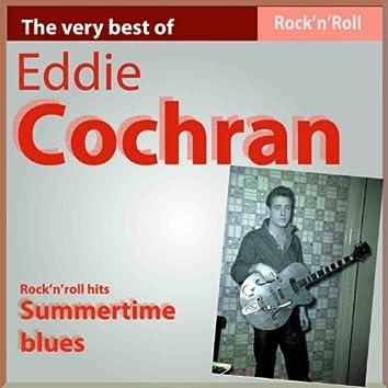 The Very Bet of Eddie Cochran: Summertime Blues (Rock'n Roll Hits)