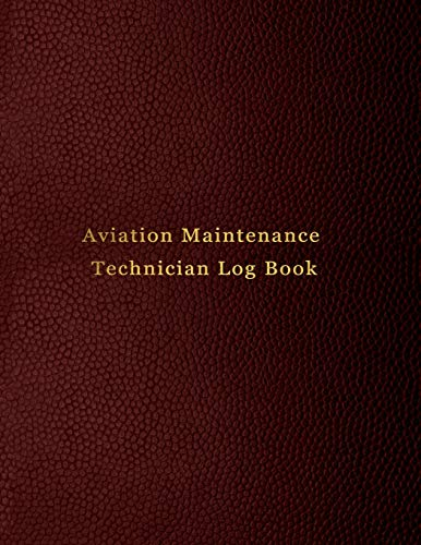Aviation Maintenance Technician Log Book: AMT Aircraft mechanic logbook for aircaft repairs and mechanical work | Red leather print design