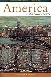 America: A Narrative History by George Browm Tindall (1999-11-01) -  W. W. Norton & Company; 5th Brief edition (1999-11-01)