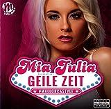 Geile Zeit von Mia Julia Brückner