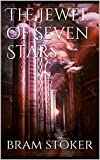 The Jewel of Seven Stars (Annotated) (English Edition)...