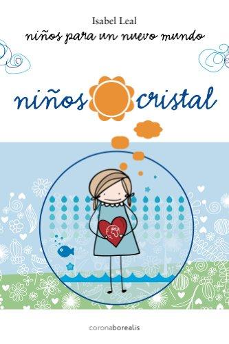 Ninos Cristal (Spanish Edition)