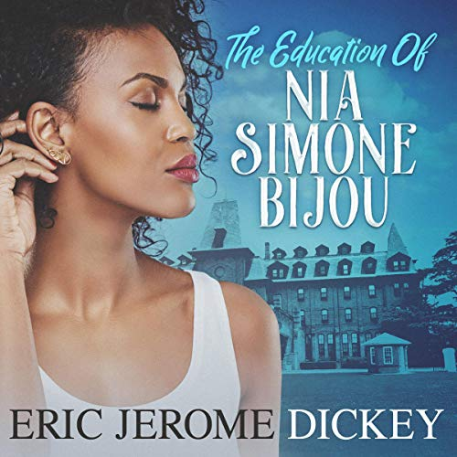 The Education of Nia Simone Bijou cover art
