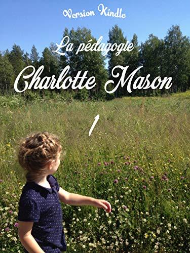 La pédagogie Charlotte Mason 1