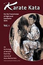 Karata Kata - Vol. 1: For the Transmission of High-Level Combative Skills