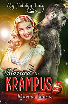 Married to Krampus (My Holiday Tails) by [Marina Simcoe]