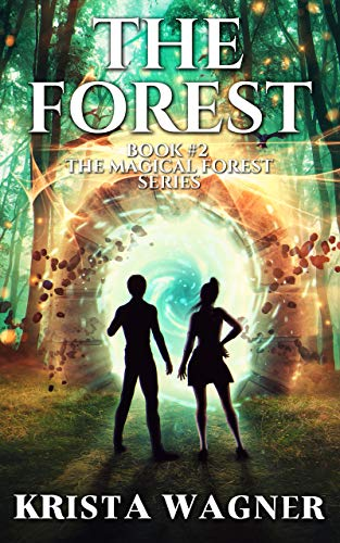THE FOREST: The Magical Forest Series (Book #2)
