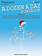 A Dozen a Day Christmas Songbook - Preparatory: Mid-Elementary Level