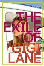 The Exile of Gigi Lane