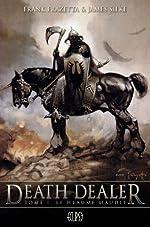 death dealer t01 - Le heaume maudit de FRAZETTA -F+SILKE-J