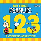 My First Peanuts: 123: A Counting Adventure by Charles Schulz (2016-01-05)