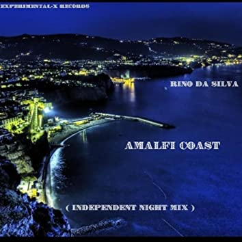 Amalfi Coast (Independent Night Mix)