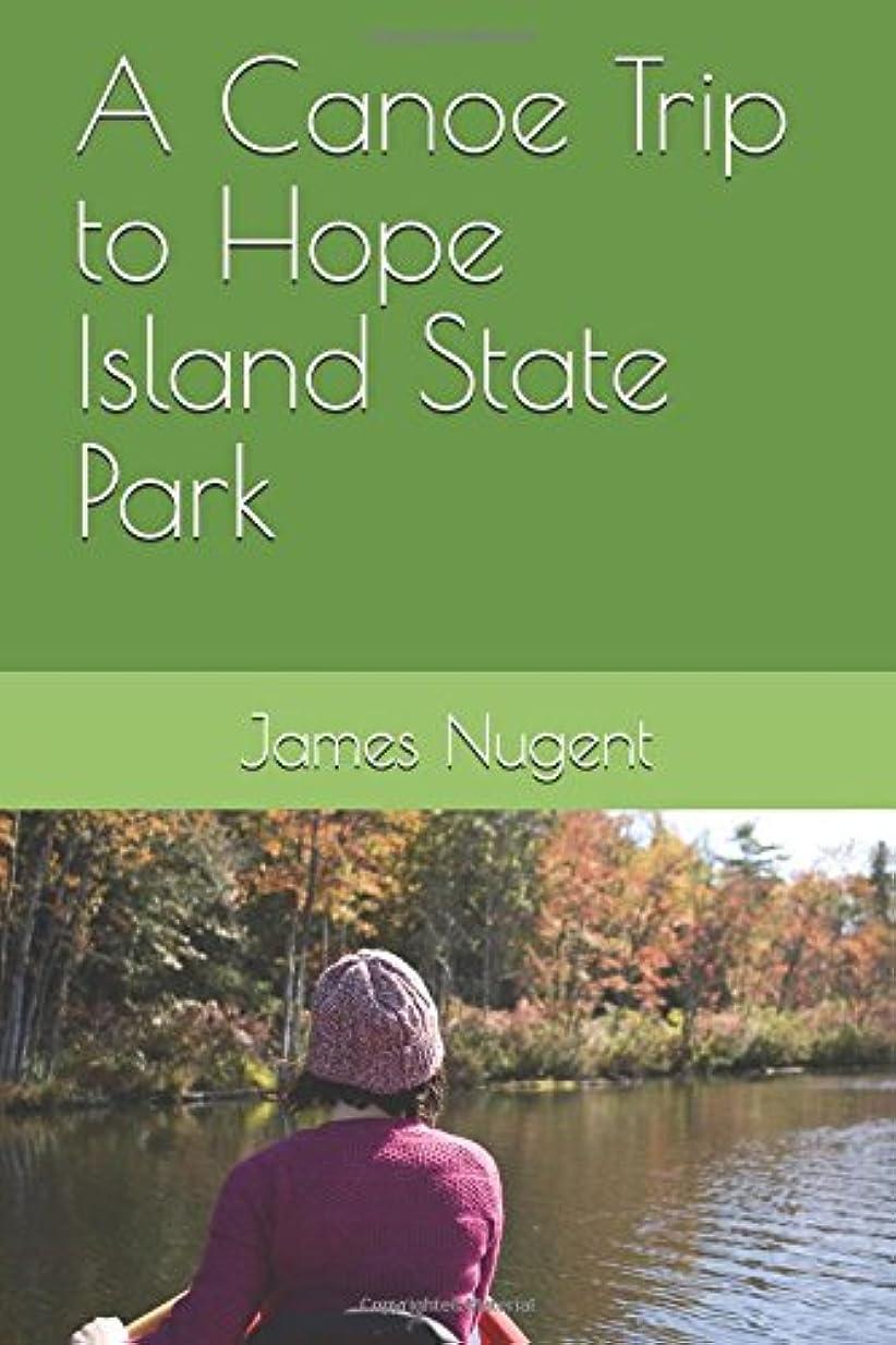 非常に怒っています数字アクセスA Canoe Trip to Hope Island State Park
