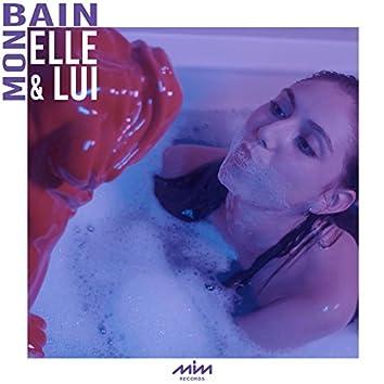 Mon bain (Elle & Lui vision)