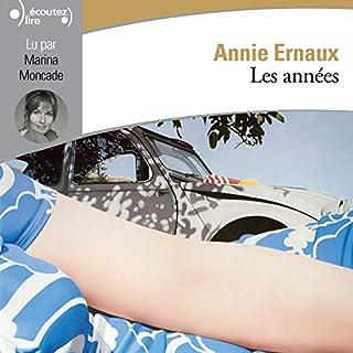 Les années                   Autor:                                                                                                                                 Annie Ernaux                               Sprecher:                                                                                                                                 Marina Moncade                      Spieldauer: 6 Std. und 41 Min.     1 Bewertung     Gesamt 5,0