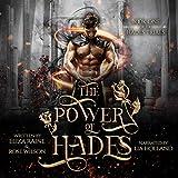 The Power of Hades: A Mythology Fantasy Romance: The Hades Trials