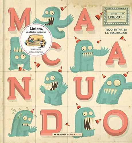Macanudo 13: Todo entra en la imaginación (Reservoir Kids)
