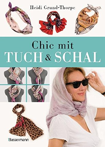 Chic mit Tuch & Schal