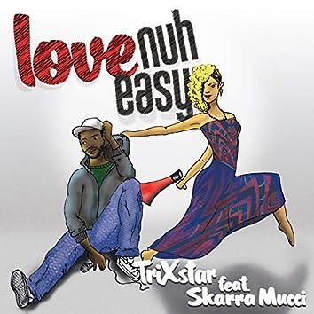 Love Nuh Easy