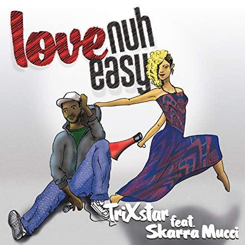 TriXstar feat. Skarra Mucci