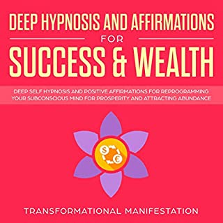 Deep Hypnosis and Affirmations for Success & Wealth cover art