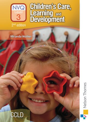 Children's Care Learning and Development NVQ 3 2nd Edition