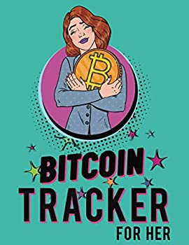 Bitcoin Tracker For Her  Ideal for savvy crypto currency investors  Customize Notebook & Journals