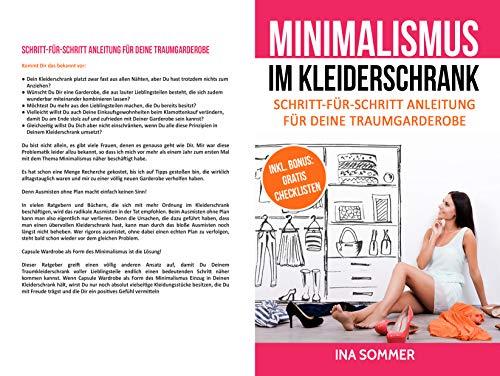 MINIMALISMUS IM KLEIDERSCHRANK: Kleiderschrank ausmisten, entrümpeln, aufräumen und organisieren. Minimalistischer Kleidungsstil minimalistische Garderobe in Form von Capsule Wardrobe