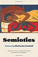 Semiotics (Cave Canem Poetry Prize)