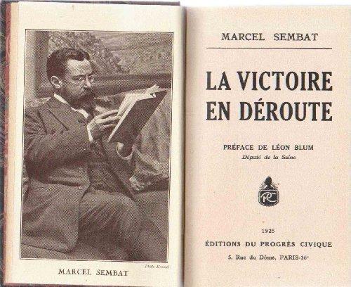 La victoire en déroute Préface de Léon Blum