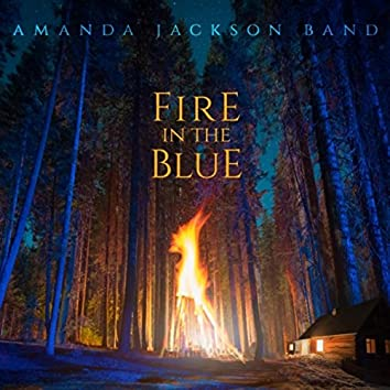 Fire in the Blue