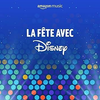 La fête avec Disney