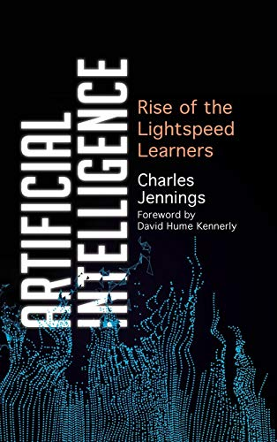 Artificial Intelligence: Rise of the Lightspeed Learners Front Cover