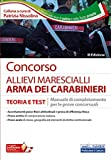 Concorso Allievi Marescialli Arma dei Carabinieri: Manuale di completamento per le prove concorsuali