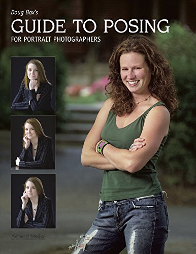 Doug Box's Guide to Posing for Portrait Photographers (English Edition)