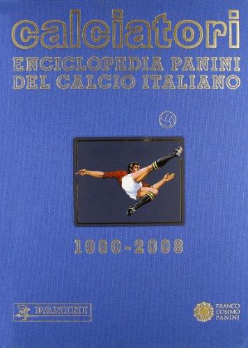 Calciatori. Enciclopedia Panini del calcio italiano 2006-2008: 12 (Sport)
