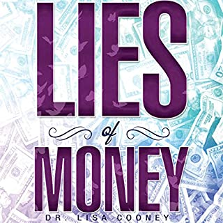 The Lies of Money: Who Are You Being? audiobook cover art