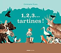 1, 2, 3... tartines ! par Christopher Evans