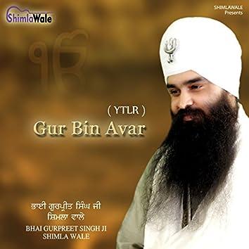(Ytlr) Gur Bin Avar