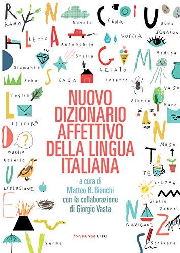 Nuovo dizionario affettivo della lingua italiana. Nuova ediz.