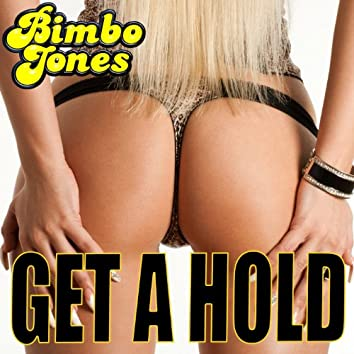 Get a Hold