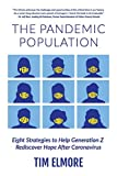 The Pandemic Population: Eight Strategies to Help Generation Z Rediscover Hope After Coronavirus...