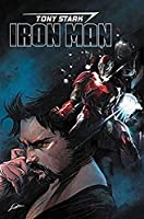 Tony Stark: Iron Man Vol. 1: Self-Made Man (Tony Stark: Iron Man (1))