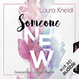 Someone New                   By:                                                                                                                                 Laura Kneidl                               Narrated by:                                                                                                                                 Carolin Sophie Göbel                      Length: 14 hrs and 47 mins     Not rated yet     Overall 0.0