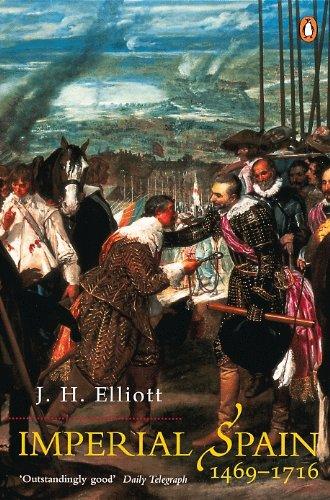 Imperial Spain 1469-1716 (English Edition) eBook: Elliott, J. H. ...