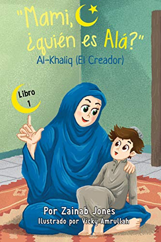 """Mami, ¿quién es Alá?"" (English Edition)"
