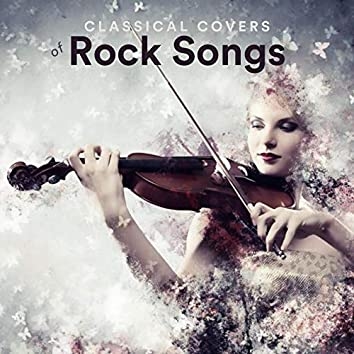 Classical Covers of Rock Songs
