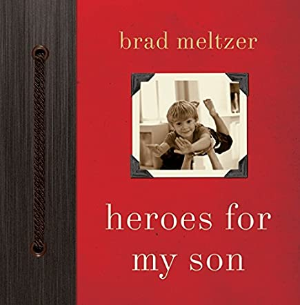 Heroes for My Son