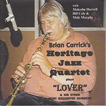 Brian Carrick Plays Lover & His Other Most Requested Numbers