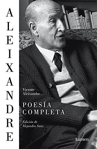 Poesía completa: Edición de Alejandro Sanz